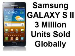 فروش 3   میلیون GALAXY S II در عرض 55 روز